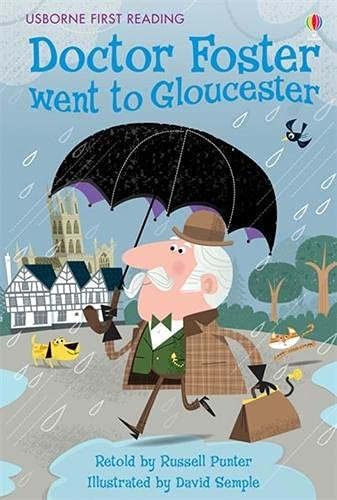 9781409550440: Doctor Foster Went to Gloucester (First Reading Level 2) (2.2 First Reading Level Two (Mauve))