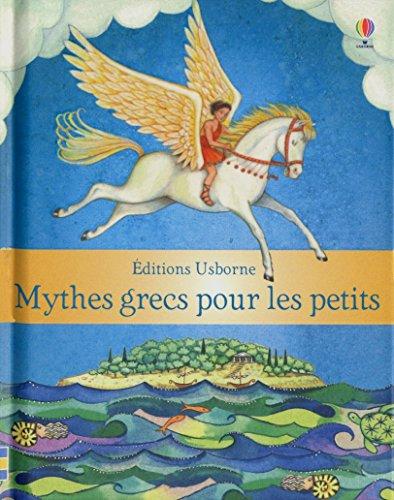 9781409551140: Mythes grecs pour les petits
