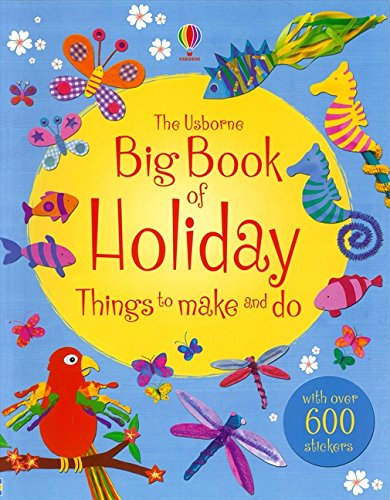 The Big Book of Holiday Things to Make and Do (Usborne Things to Make and Do): Gilpin, Rebecca; ...