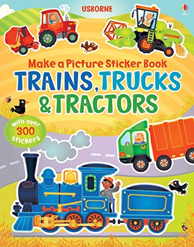 9781409551560: Make a Picture Sticker Book: Trains, Trucks and Tractors (Make a Picture Sticker Books)