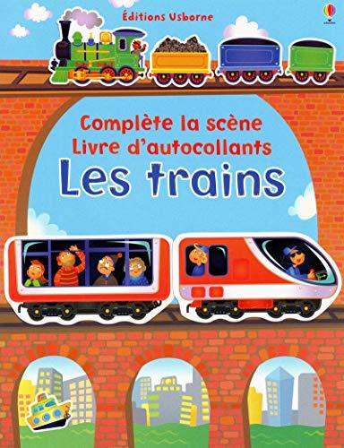 9781409553830: Les trains - Complète la scène - Livre d'autocollants