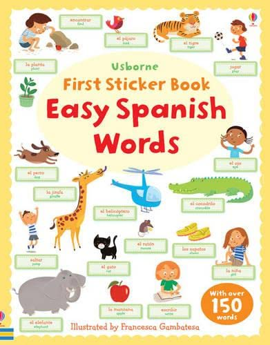 Easy Spanish Words (Usborne First Sticker Books): Brooks, Felicity