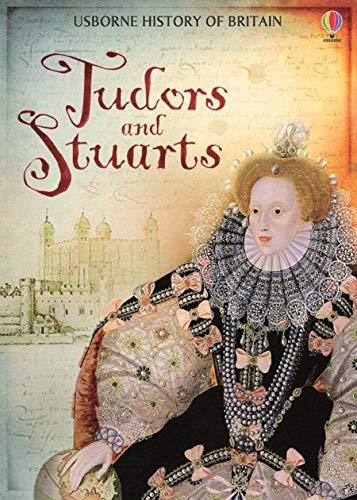 9781409555520: History of Britain: Tudors & Stuarts