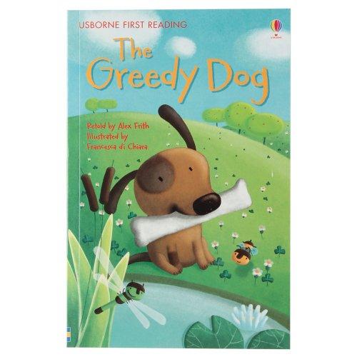 9781409555797: Greedy Dog (First Reading Level 1)