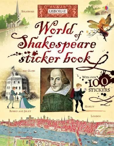 World of Shakespeare Sticker Book (Sticker Information Books): Dickins, Rosie