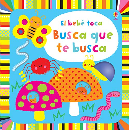 9781409557920: El Bebé Toca. Busca Que Te Busca