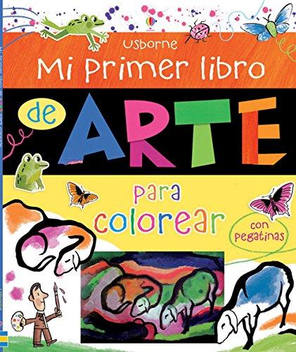 9781409558033: Mi primer libro de arte para colorear (con pegatinas)