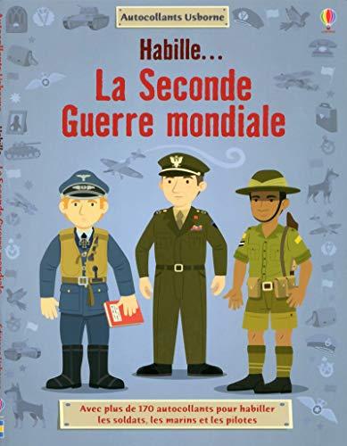 9781409558415: Habille.. La Seconde Guerre Mondiale