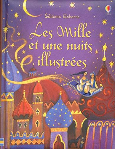 Les Mille et une nuits illustrées: Milbourne, Anna
