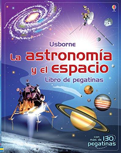 9781409559283: Astronomía Y El Espacio. Libro De Pegatinas