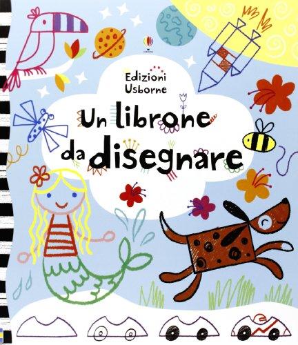 9781409559467: Un librone da disegnare. Ediz. illustrata (Libri da colorare)