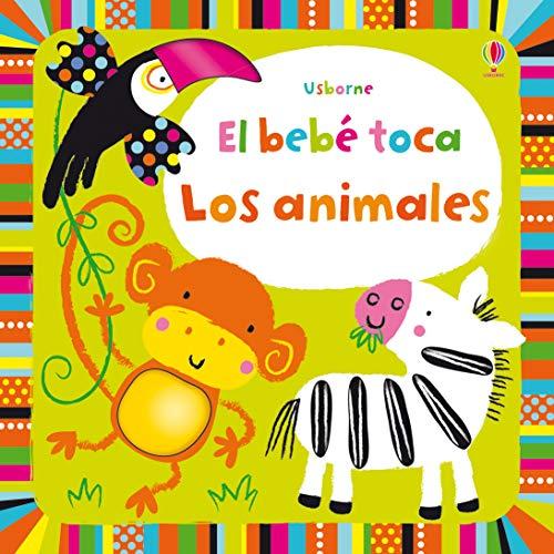 9781409560937: El Bebé Toca Los Animales