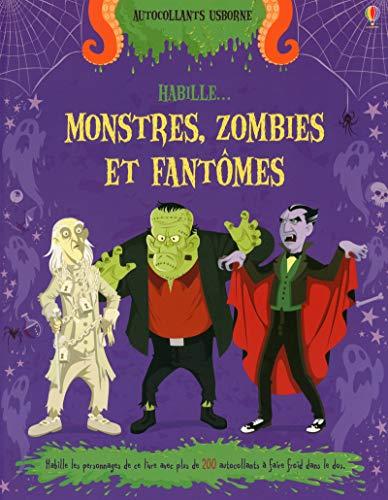 9781409561392: Habille... : Les monstres, les fantômes et les zombies