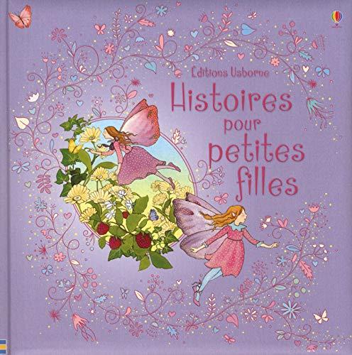Histoires pour petites filles: Collectif