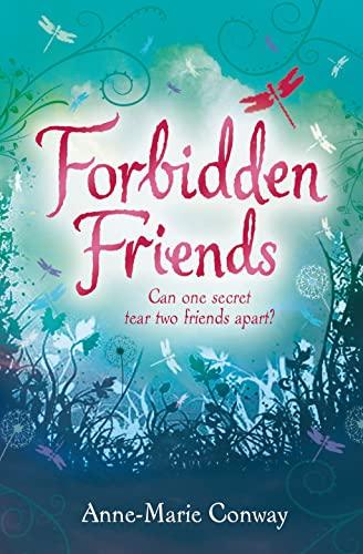 Forbidden Friends: Anne-Marie Conway