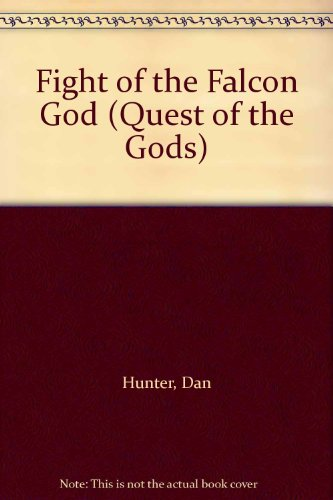 9781409562016: Fight of the Falcon God (Quest of the Gods)