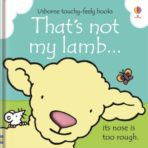 9781409562467: That's Not My Lamb... (Usborne Touchy-Feely Books)