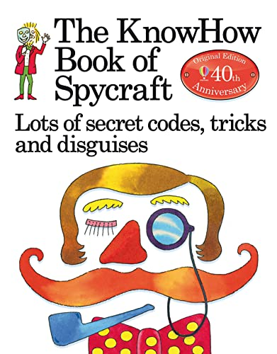 9781409562917: The Book of Spycraft: Lots of Secret Codes, Tricks and Disguises