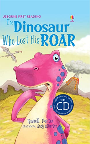 9781409563570: The Dinosaur Who Lost His Roar (English Language Learners/Lower Intermediate)