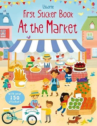 9781409564638: Market (Usborne First Sticker Book)