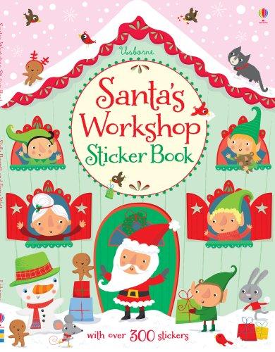 9781409565123: Santa's Workshop Sticker Book