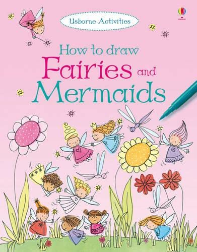 9781409566359: How to Draw Fairies and Mermaids (Usborne How to Draw)