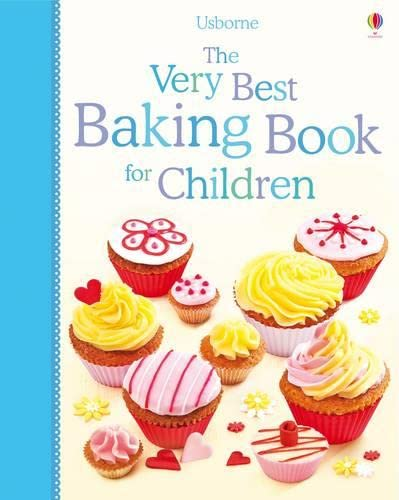 9781409566472: The Very Best Baking Book for Children (Cookery)