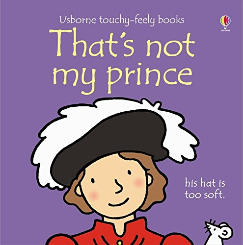 9781409566557: That's Not My Prince