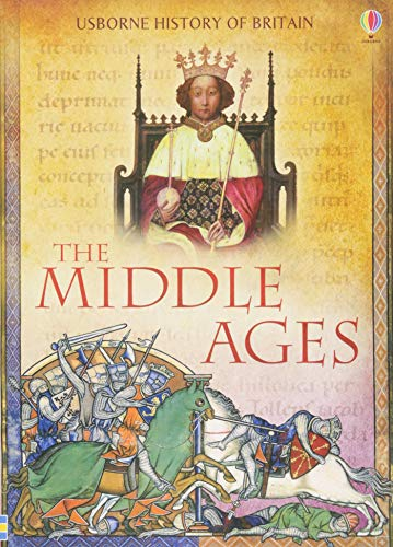 9781409566632: The Middle Ages (Usborne History of Britain)