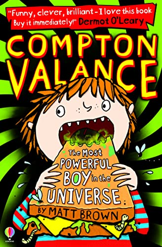 9781409567776: The Most Powerful Boy in the Universe (Compton Valance)