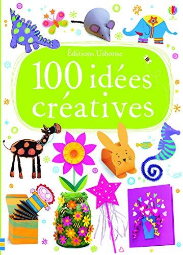 100 idées créatives: Collectif