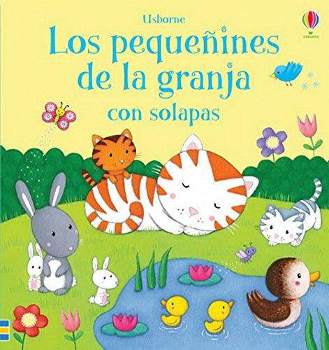 9781409572718: Los Pequeñines De La Granja (Con Solapas)
