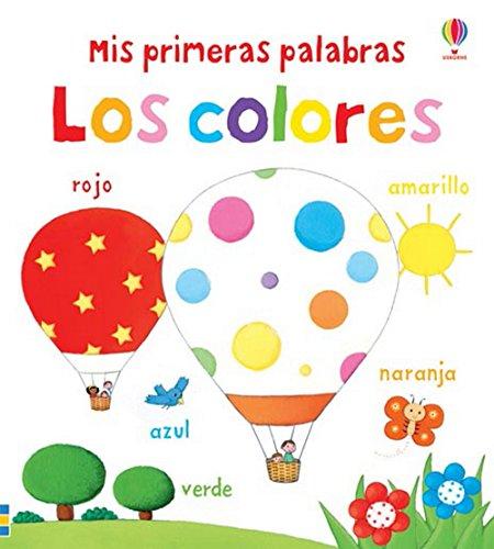 9781409572855: Los Colores. Mis Primeras Palabras