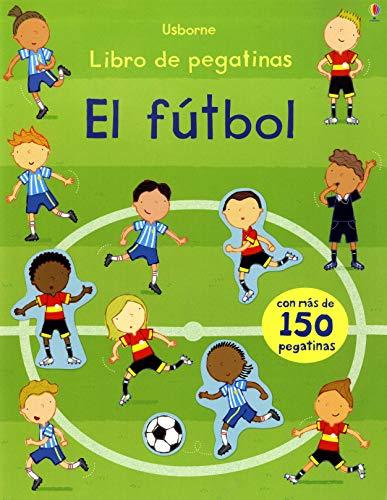 9781409573036: El Fútbol. Libro De Pegatinas