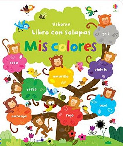 9781409573043: Mis Colores. Libro Con Solapas