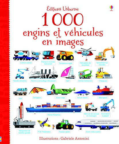 9781409576556: 1 000 engins et v�hicules en images