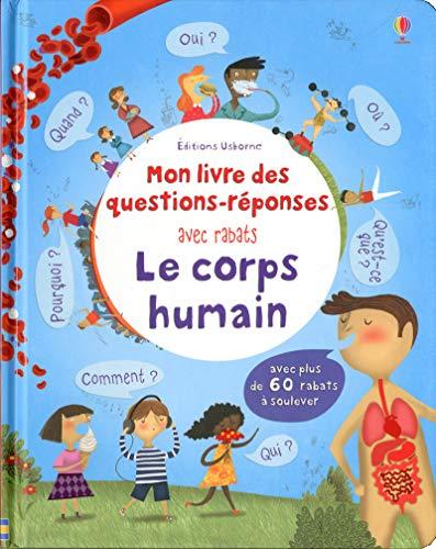 9781409576976: Le corps humain - Mon livre des questions-réponses