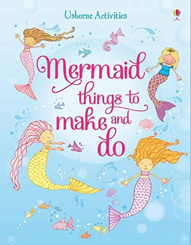 9781409577713: Mermaid Things to Make and Do