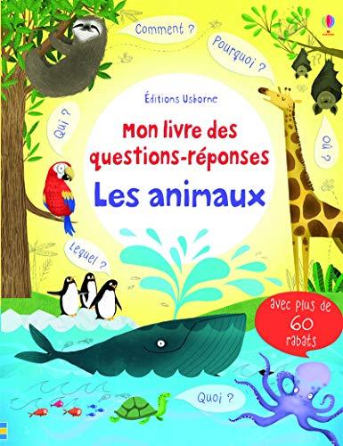 9781409577935: Les animaux - Mon livre des questions-r�ponses