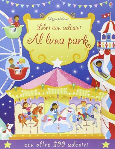 9781409578024: Al luna park. Con adesivi. Ediz. illustrata (Libri stickers)