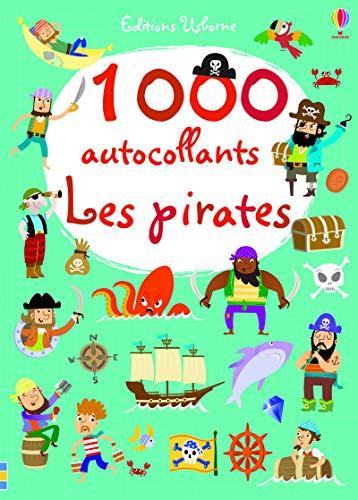9781409580867: 1000 autocollants - Les pirates