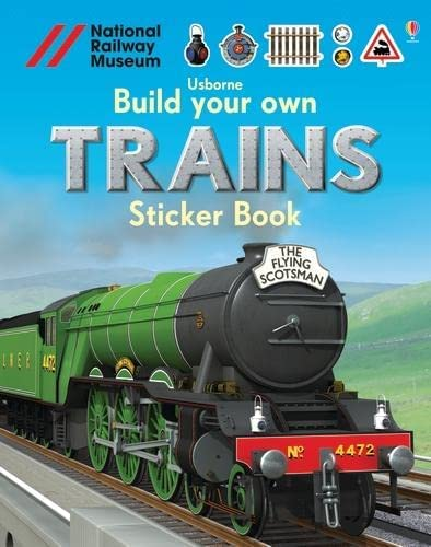 9781409581321: Build Your Own Trains Sticker Book (Build Your Own Sticker Books)