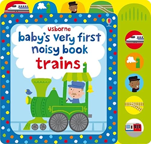 9781409581550: Baby's very first noizy book trains
