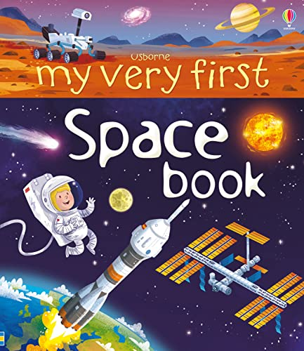 9781409582007: My Very First Book of Space
