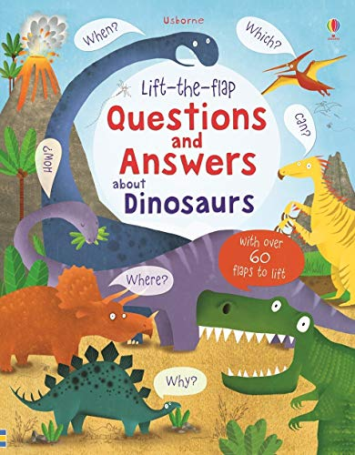 9781409582144: Lift-the-flap : questions and answers about dinosaurs (Lift-the-Flap Questions and Answert)
