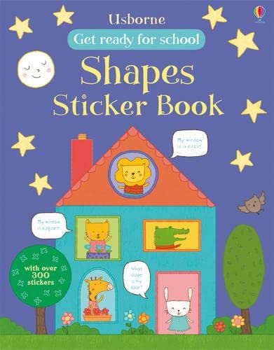 9781409582335: Get Ready for School First Shapes Sticker Book (Get Ready for School Sticker Books)