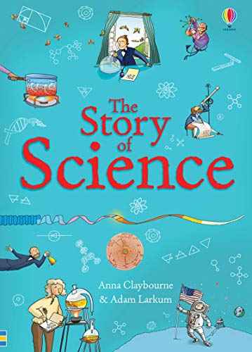 9781409582984: The Story of Science (History)