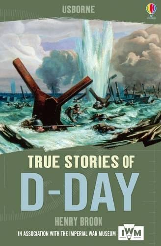 9781409583226: True Stories: D-Day