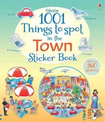 9781409583370: 1001 Things to Spot in the Town Sticker Book (1001 Things to Spot Sticker Books)
