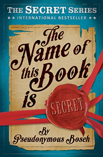 9781409583820: The Name of This Book is Secret (The